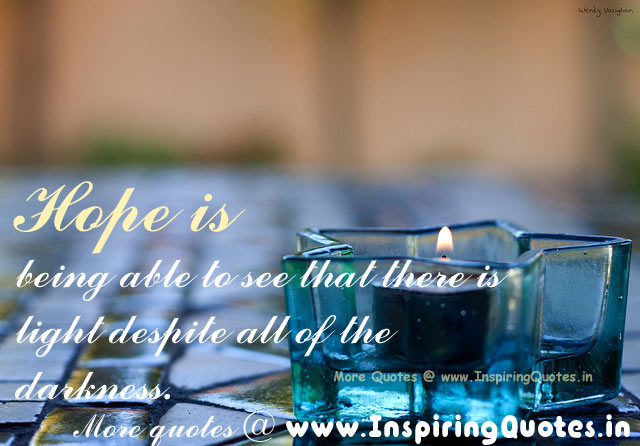 Quotes That Give You Hope, Quotes and Thoughts about Hope Images Wallpapers Pictures Photos