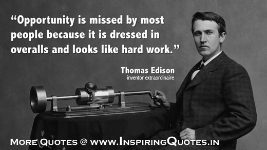 Famous Thomas Edison Quotes, Hard Work Thoughts by Thomas Edison Inspirational Sayings, Pictures, Message Images Wallpapers Photos