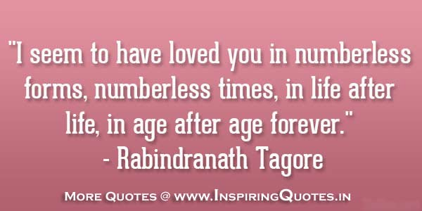 Rabindranath Tagore Love Quote, Thoughts, Sayings, Messages Pictures Wallpapers Photos